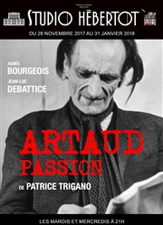 artaud passion blog théâtre quatrième mur critique avis paris spectacle à paris