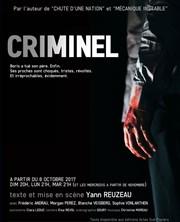 Criminel Critique avis quatrieme mur blog théâtre