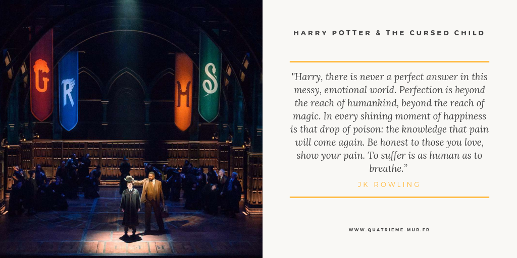 harry potter and the cursed child harry potter et l'enfant maudit pièce de théâtre critique avis londres broadway blog quatrième mur