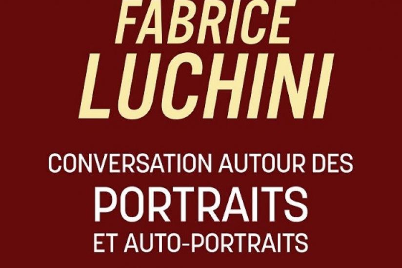Fabrice Luchini portraits auto-portraits conversations théâtre marigny critique avis blog théâtre quatrieme mur
