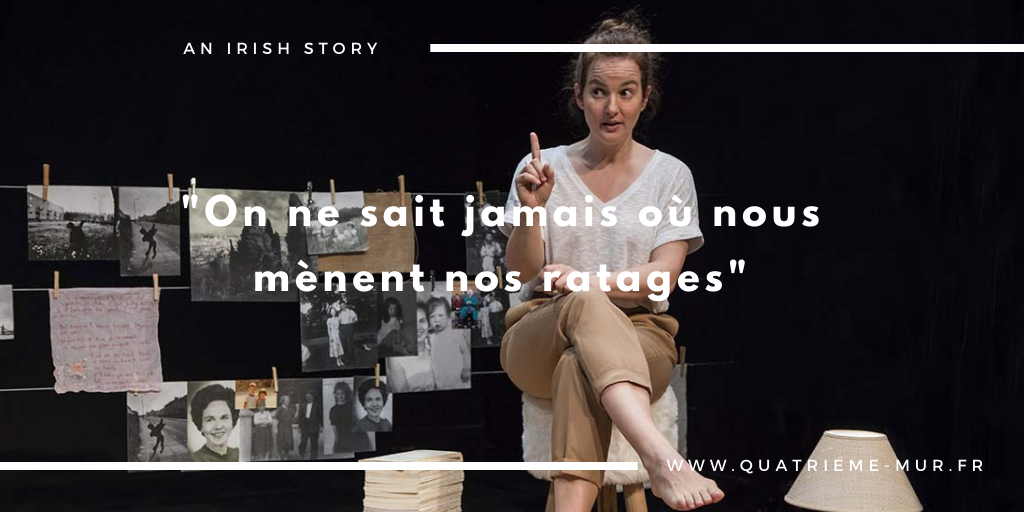 an irish story quatrieme mur blog théâtre critique avis paris sortir kelly riviere
